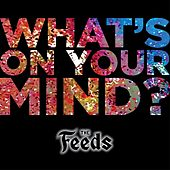 What's on Your Mind by Feeds