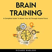 Brain Training (Unabridged) de Richard Mablood
