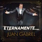 Eternamente... de Juan Gabriel
