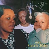 VISION: Catch 2020 by Tez