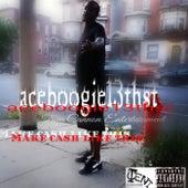 Make Cash Like This(freestyle) von Aceboogie13thst