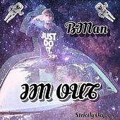 Im Out by B-Man
