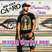 Ride With Me by Sin City Cairo