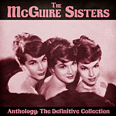 Anthology: The Definitive Collection (Remastered) de McGuire Sisters