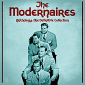 Anthology: The Definitive Collection (Remastered) by The Modernaires