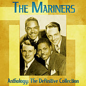Anthology: The Definitive Collection (Remastered) by Mariners