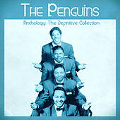 Anthology: The Definitive Collection (Remastered) de The Penguins