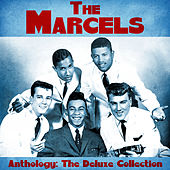 Anthology: The Deluxe Collection (Remastered) de The Marcels