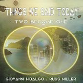Things We Said Today de Giovanni Hidalgo