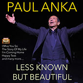 Less Known - But Beautiful von Paul Anka