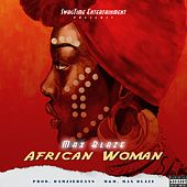 African Woman by Max Blaze