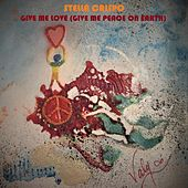 Give Me Love (Give Me Peace on Earth) by Stella Crispo