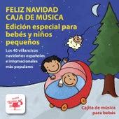 Feliz Navidad Caja de Música: Especial para Bebés y Niños Pequeños von Cajita de Música para Bebés