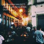 Alexandra Nauditt - João Luis Nogueira Duo by Alexandra Nauditt