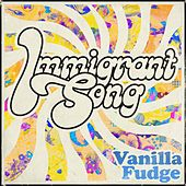 Immigrant Song de Vanilla Fudge