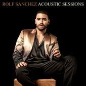 Zeg Maar Niets Meer (Acoustic Sessions) van Rolf Sanchez