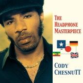 The Headphone Masterpiece de Cody ChesnuTT