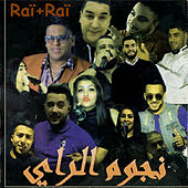 Raï + Raï by Various Artists