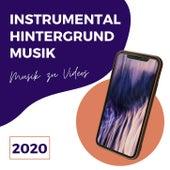 Instrumental Hintergrundmusik 2020: Musik zu Videos hinzufügen, Lieder ohne Gesang von Die Entspannung Noten