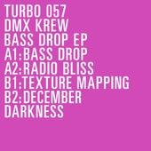 Bass Drop EP de DMX Krew
