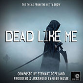 Dead Like Me Main Theme (From