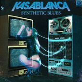 Synthetic Blues by Kasablanca