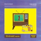 Same Blood (Tensnake Remix) de Kraak & Smaak