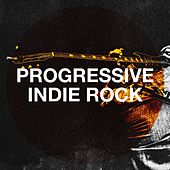 Progressive Indie Rock by Indie Music, Indie Rock Music, Indie Rock Radio