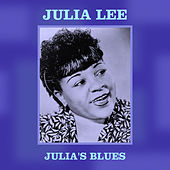 Julia's Blues by Julia Lee