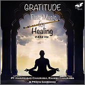 Gratitude - Flute Music for Healing at 432 Hz by Pandit Hariprasad Chaurasia