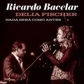 Nada Será Como Antes (Ao Vivo) de Ricardo Bacelar