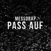 Pass auf (Vibez) von Messo