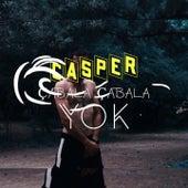 Çabala Çabala Yok de Casper
