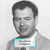 Nelson Riddle - The Selection by Nelson Riddle