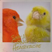 Sing A Little Song Of Heartache de Various Artists
