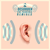 Desorden Pre-Pandemic (Remixes) by Desorden Público