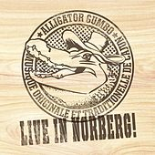 Live in Norberg! by Alligator Gumbo