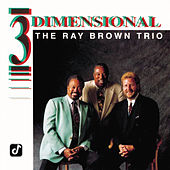 3 Dimensional by Ray Brown Trio