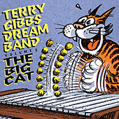 The Dream Band, Vol. 5: The Big Cat (Live At The Summit, Hollwood, CA / January, 1961) von Terry Gibbs Dream Band
