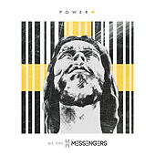 Power + by We Are Messengers