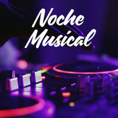 Noche Musical de Various Artists