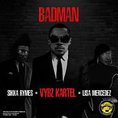 Badman (feat. Lisa Mercedez & Sikka Rymes) de VYBZ Kartel