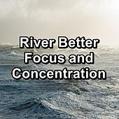 River Better Focus and Concentration von Yoga