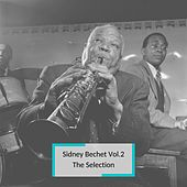 Sidney Bechet Vol.2 - The Selection by Sidney Bechet