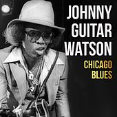 Chicago Blues von Johnny 'Guitar' Watson