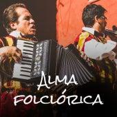Alma Folclórica de Various Artists