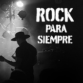 Rock para siempre von Various Artists
