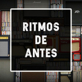 Ritmos de antes by Various Artists