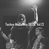 Techno Music Mix 2020, Vol.13 von Various Artists