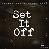 Set It Off von Mister One